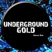 UNDER GROUND GOLD